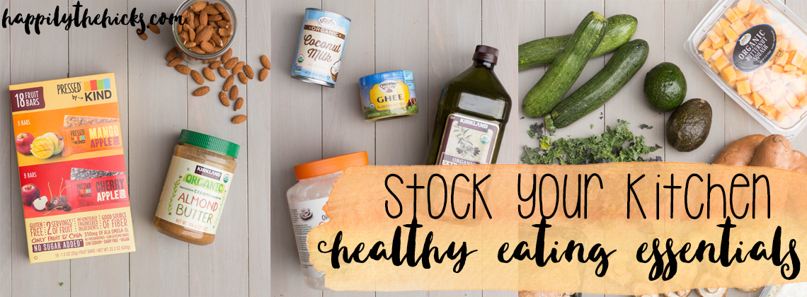 Stock Your Kitchen: Healthy Eating Essentials