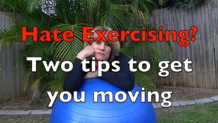Hate exercising