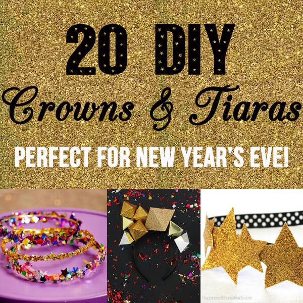 20 DIY Crowns and Tiaras - Perfect for New Year's Eve