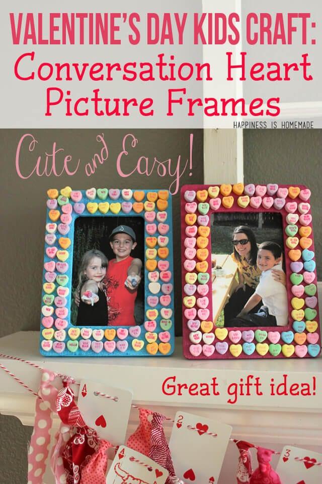 Valentine's Day Kids Craft - Conversation Heart Photo Frames