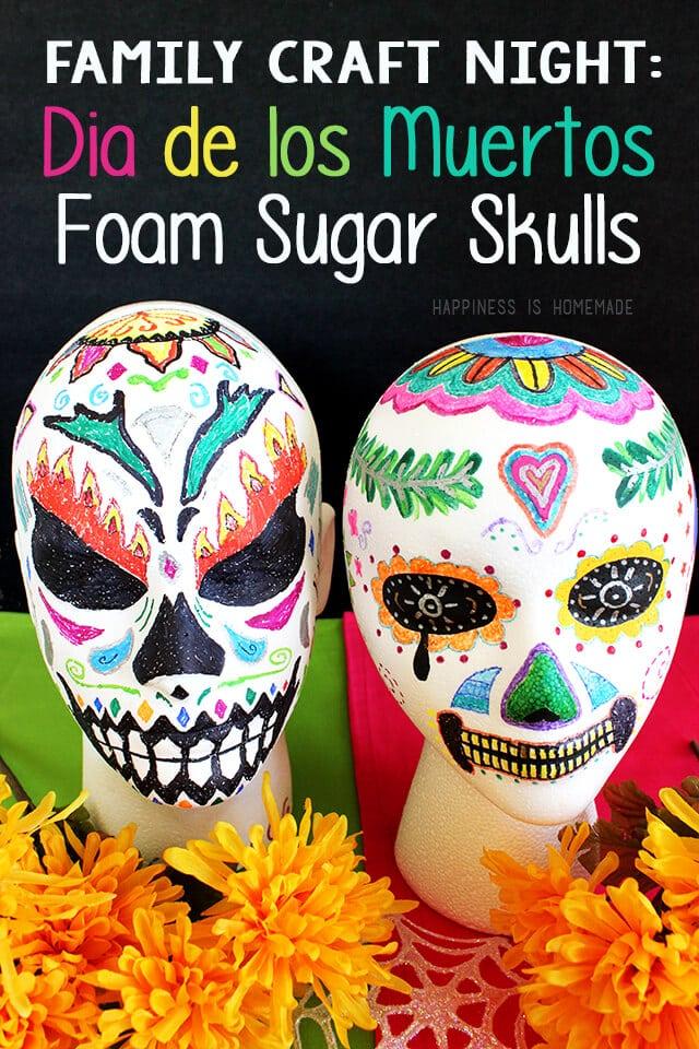 Family Craft Night - Dia de los Muertos Foam Sugar Skulls