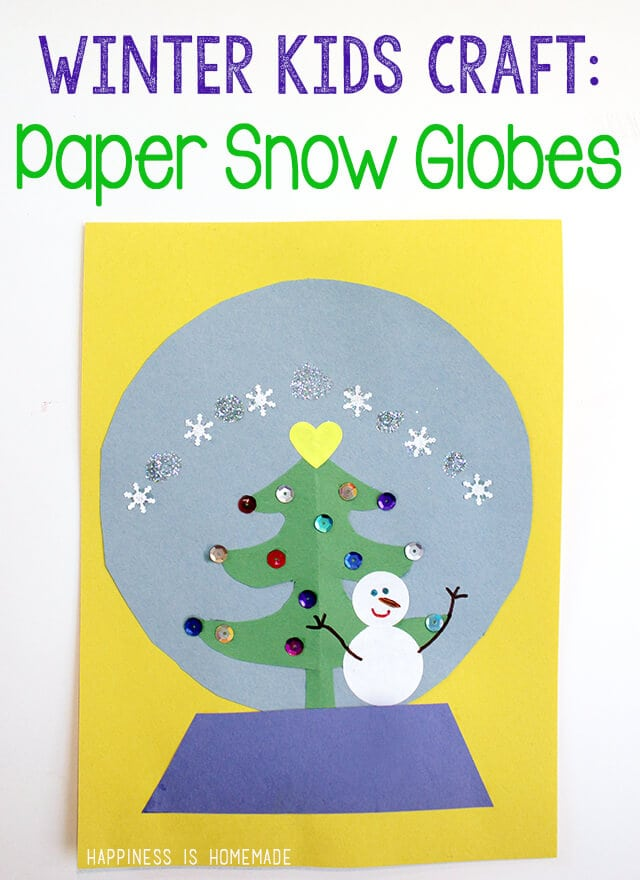 Kids Craft Paper Snow Globes Happiness Is Homemade