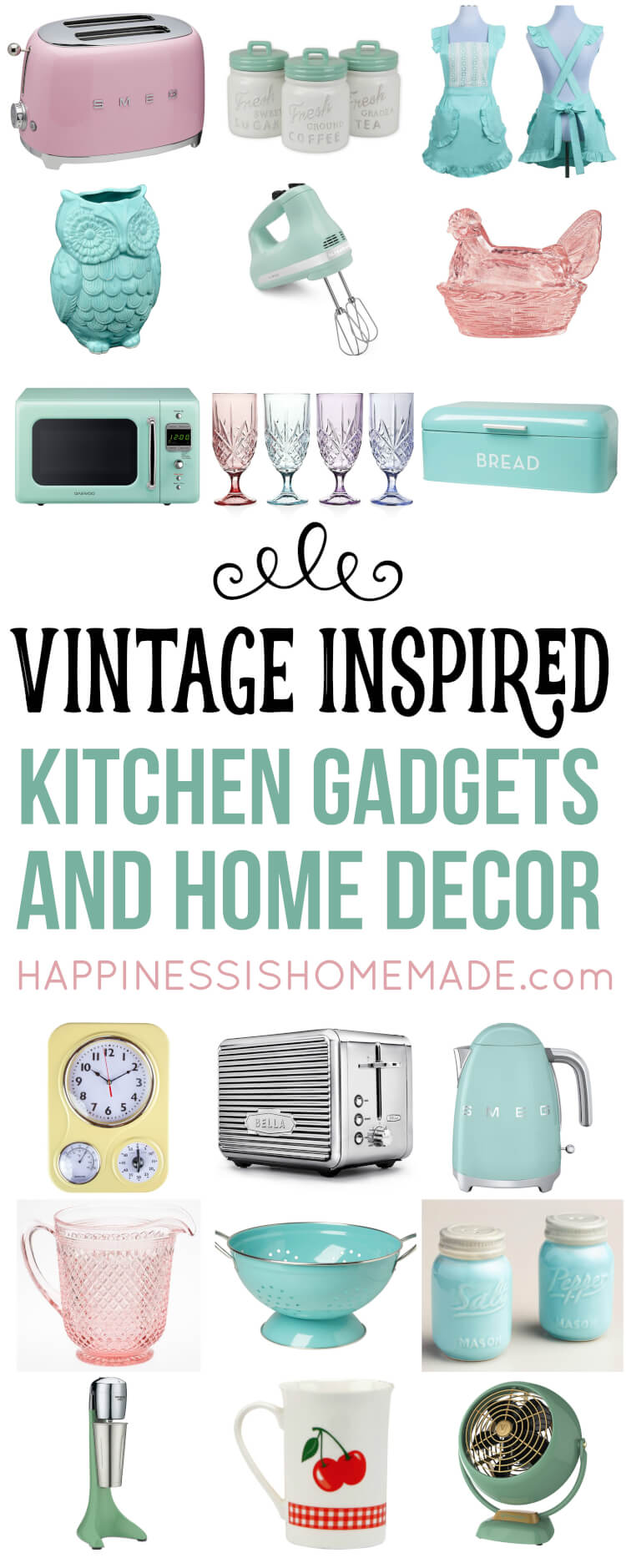 Vintage Inspired Kitchen Decor  Gadgets  Happiness is