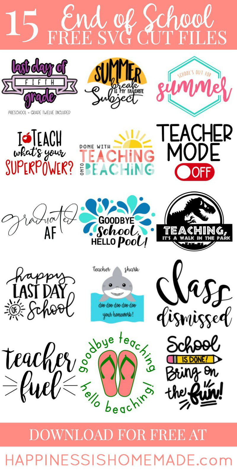 Download Free Teacher SVGs for the Last Day of School - Happiness ...