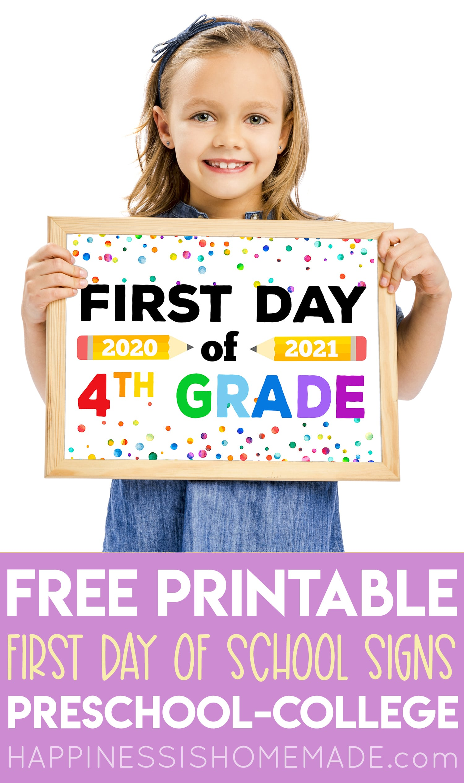 "Girl with printable ""First Day of School 2020-21"" sign - first day of 4th grade"