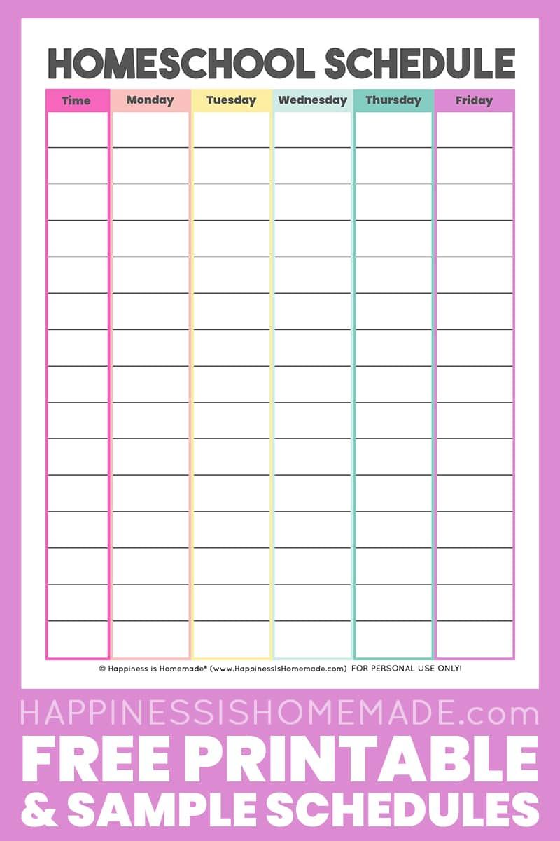 Homeschool Schedule Template: Free Printable - Happiness is Homemade