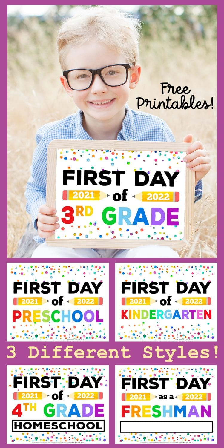 Collage graphic of FREE Printable First Day of School Signs 2021 2022