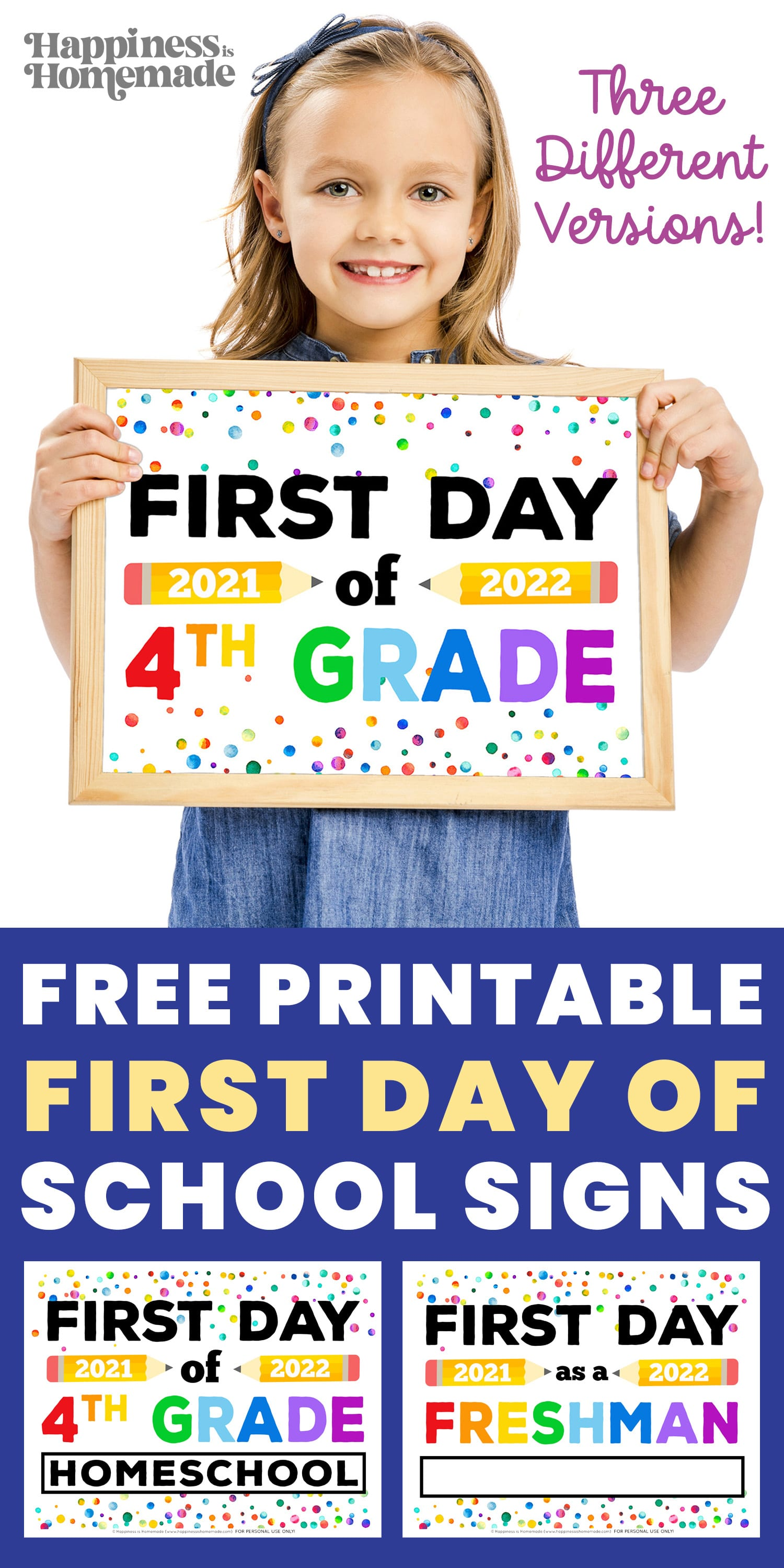 Graphic of Free Printable First Day of School Signs 2021 - 3 Different Versions Available