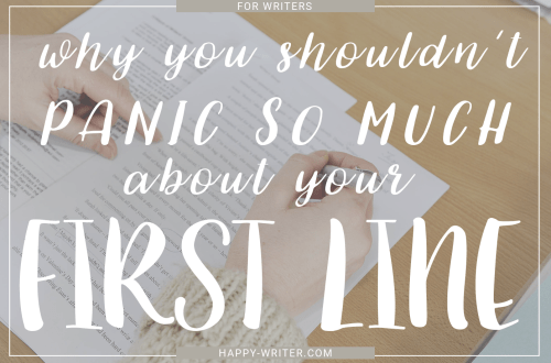 Why you shouldn't panic so much about your first line