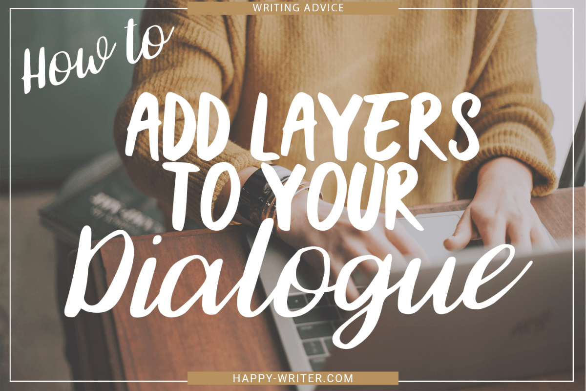 How to Add Layers to Your Dialogue
