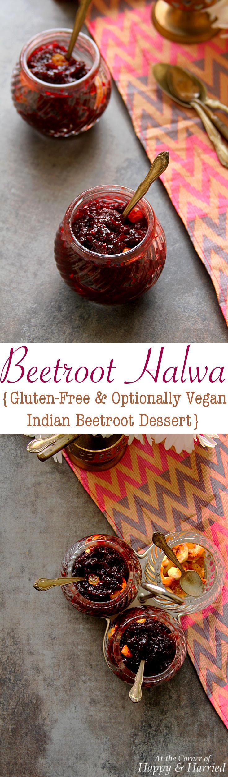 BEETROOT HALWA {GF & OPTIONALLY VEGAN INDIAN DESSERT} - HAPPY&HARRIED