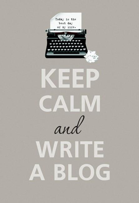Keep Calm & Blog On