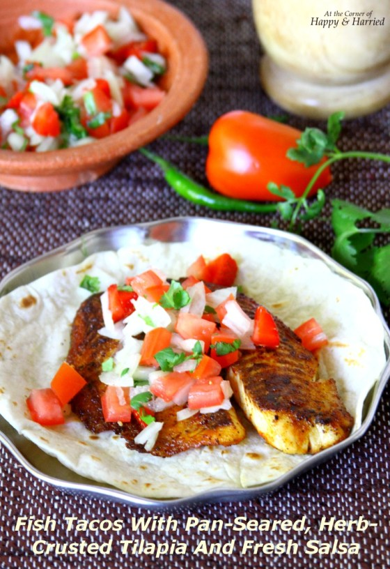 Fish Tacos With Pan-Seared, Herb-Crusted Tilapia And Fresh Salsa