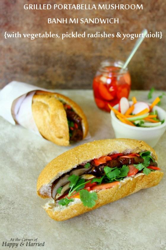 Vietnamese Portabella Mushroom Banh Mi Sandwich With Yogurt Aioli