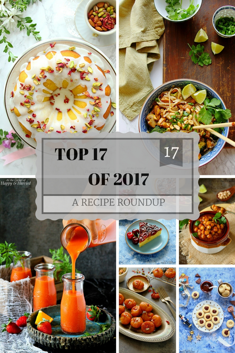 TOP 17 OF 2017 - A RECIPE ROUNDUP - HAPPY&HARRIED