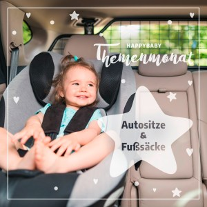 Themenmonat Oktober 2021: Autositze & Fußsäcke