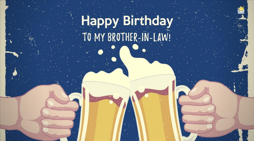 Happy Birthday, Brother-in-Law!