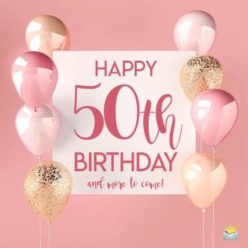 Happy 50th Birthday   Half a Century Away