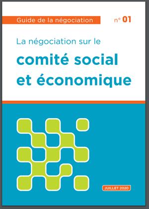 Guide de la négociation sur la mise en place du CSE