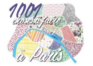 1001 choses à faire à Paris
