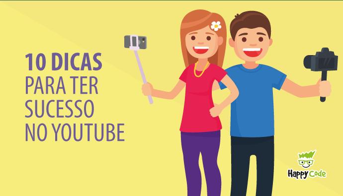 10 dicas para ter sucesso no youtube