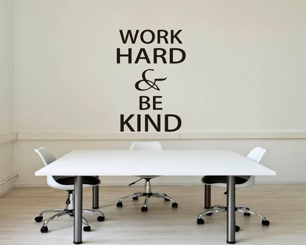 Work Hard & Kind Quotes Wall Decal Motivational Vinyl