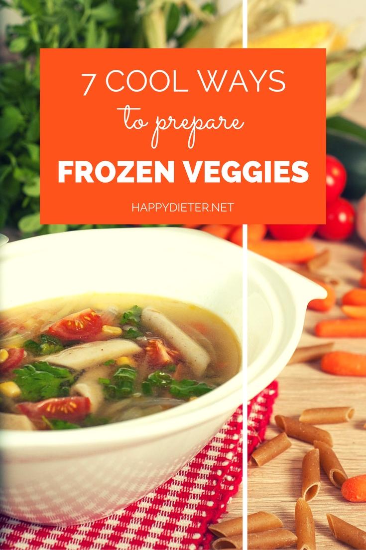 7 Cool Ways To Prepare Frozen Veggies - Happy Dieter
