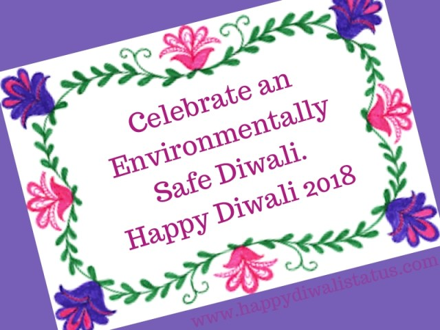 Eco-Friendly Happy Diwali slogans, thoughts status in 2018