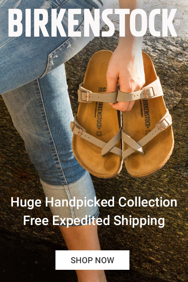 Get Your Birkenstocks Fast. Huge Handpicked Collection. Free Expedited Shipping.