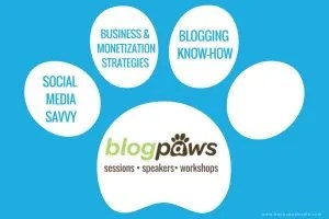 BlogPaws conference sessions offer social media, businesss, monetization, blogging how-tos