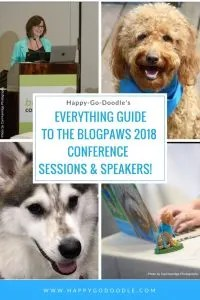 Happy-Go-Doodle Chloe's Everything Guide to the BlogPaws 2018 Conference Sessions & Speakers