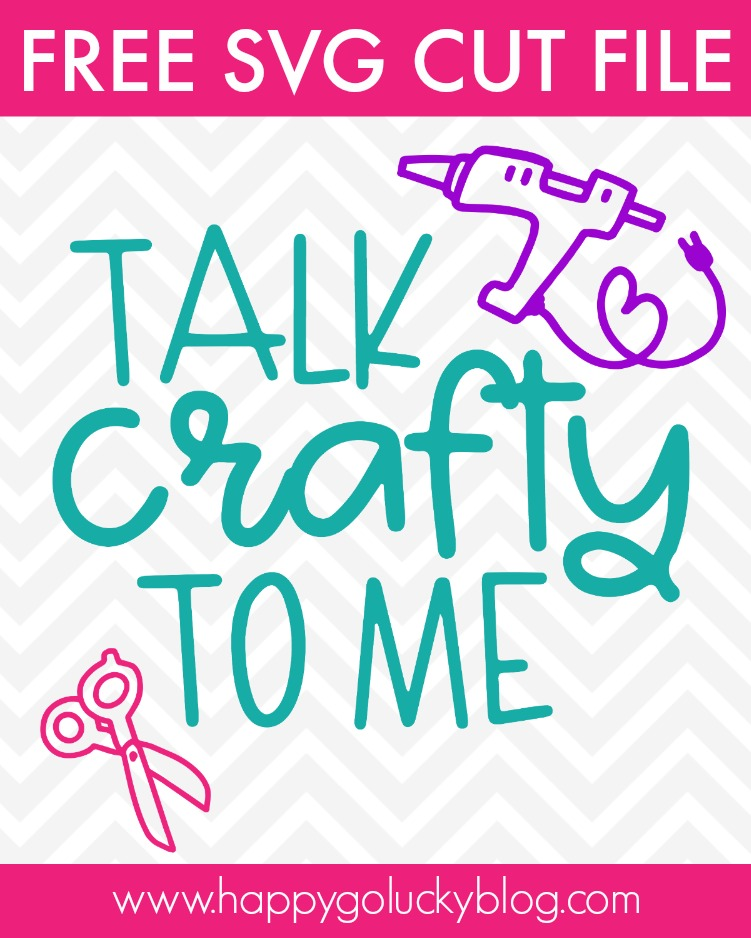Download Talk Crafty to Me SVG {12 Free Cut Files for Crafters ...