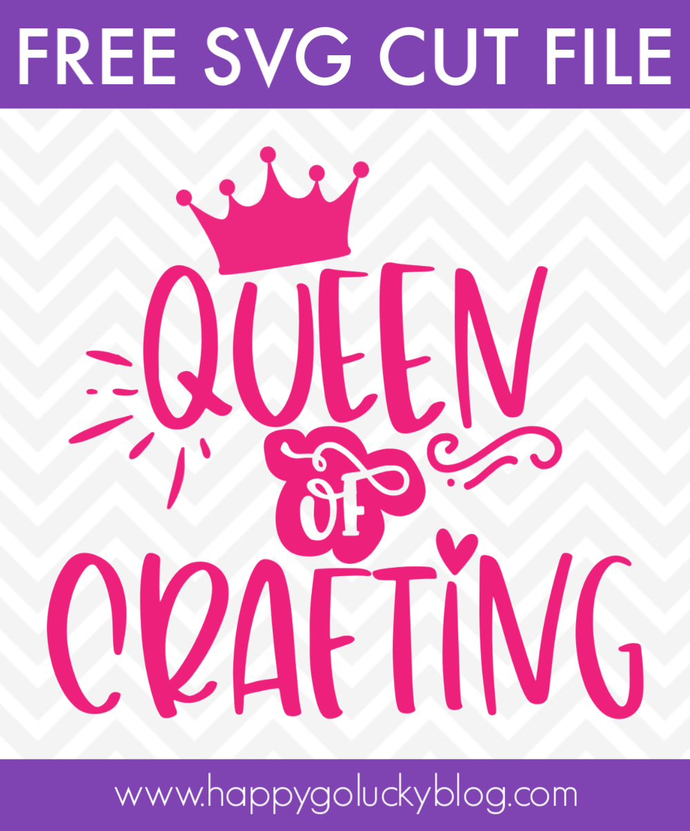 Queen Of Crafting Svg Craft Lovers Svg Bundle Happy Go Lucky