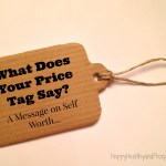What Does Your Price Tag Say? A Message on Self Worth...
