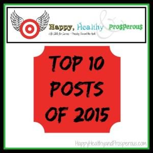 Happy, Healthy & Prosperous Top 10 Posts of 2015