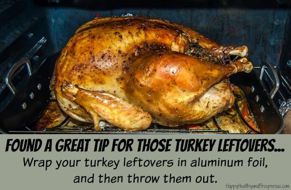Turkey Leftovers tip...