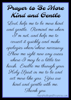 Prayer to be more kind and gentle