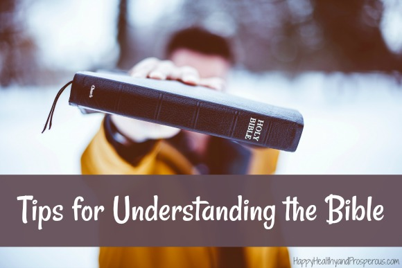 Check out some of these tips for understanding the Bible better...