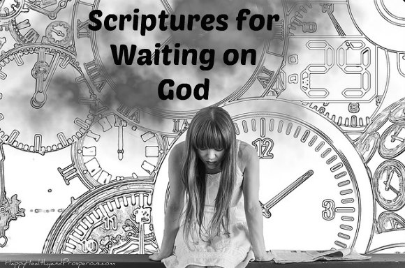 Scriptures for Waiting on God