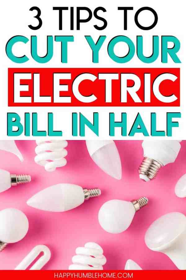 3 Tips to Cut Your Electric Bill in Half - These savings tips for your electricity bill will help you keep the lights on for less! Whether your home is an apartment or a house, these simple money saving hacks are sure to lower your costs!