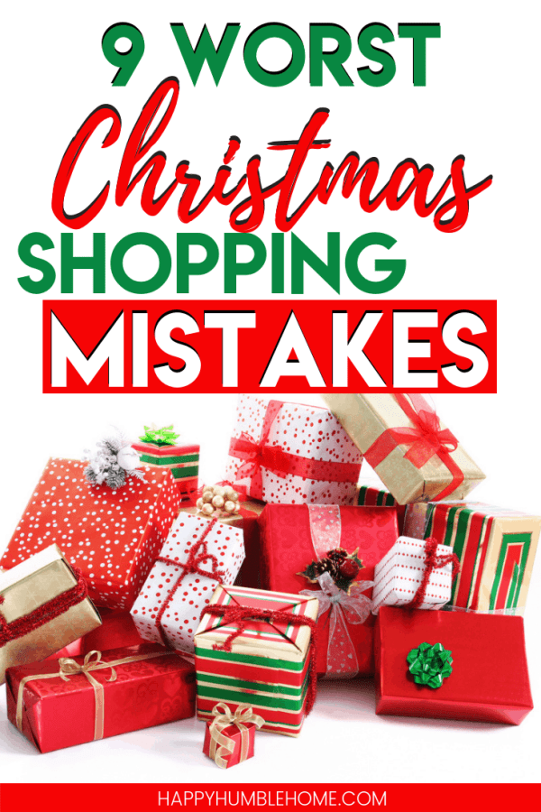 9 Worst Christmas Shopping Mistakes - Don't waste you money making these easy to avoid mistakes this holiday season! Learn how to avoid these mistakes and save big during your holiday shopping today!