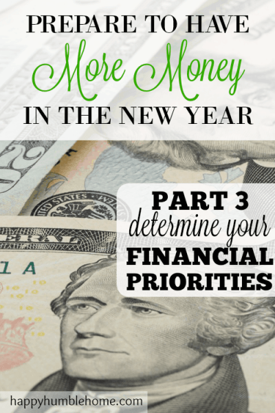 Determine your Financial Priorities so you can have More Money in the New Year!! I SAVED SO MUCH MONEY by following this guide -- it's a whole new way of looking at your money!