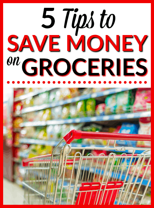 5 Tips to Save Money on Groceries - Learn how to spend less for your weekly groceries so you can save more money with these simple and practical tips!