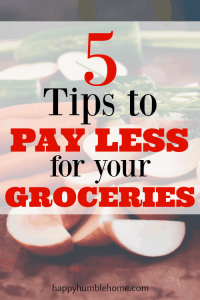 5 Tips to Spend Less on Groceries