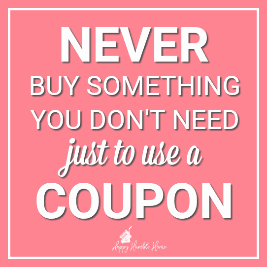 How to Coupon without being Extreme - Never Buy Something you don't need just to use a coupon!