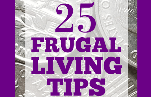 25 Frugal Living Tips