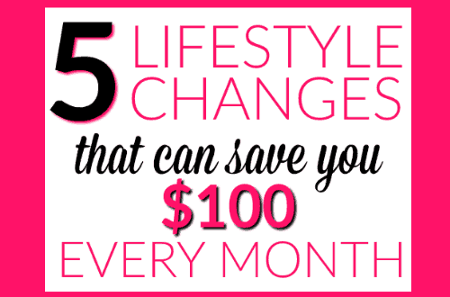 5 Lifestyle Changes that can save you $100 every month