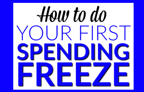 How to do your first Spending Freeze