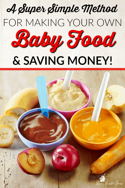 A Super Simple Method for making your own Baby Food - it will save you so much money and it's healthier! It's so much easier than you think! You've gotta try it!