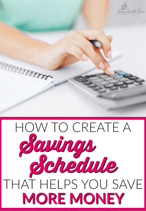 how to create a saving schedule you can stick to happy humble home